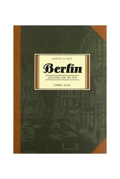 BERLÍN #02: CIUDAD DE HUMO