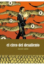 EL CIRCO DEL DESALIENTO (2ª EDICION)