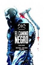 CAMINO NEGRO 01. EL NORTE SAGRADO