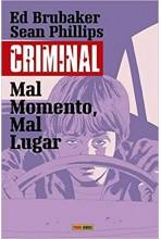 CRIMINAL 07. MAL MOMENTO, MAL LUGAR