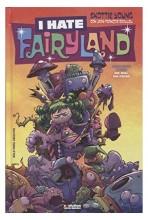 I HATE FAIRYLAND #02: DE MAL EN PEOR