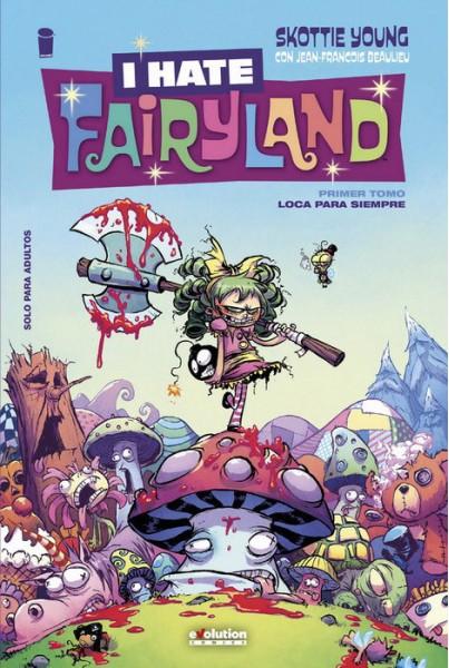 I HATE FAIRYLAND #01: LOCA PARA SIEMPRE