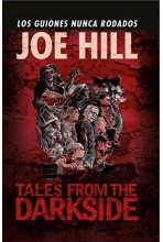 TALES FROM THE DARKSIDE DE JOE HILL (RELATOS)