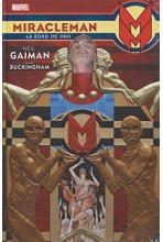 MIRACLEMAN DE NEIL GAIMAN Y MARK BUCKINGHAM