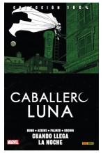 CABALLERO LUNA #03: CUANDO LLEGA LA NOCHE