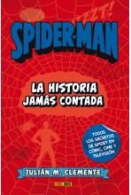 SPIDERMAN: LA HISTORIA JAMÁS CONTADA