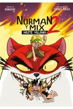 NORMAN Y MIX 2. HAZTE VILLANO