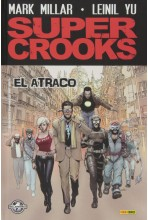 SUPER CROOKS: EL ATRACO