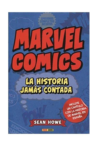 MARVEL COMICS: LA HISTORIA JAMÁS CONTADA
