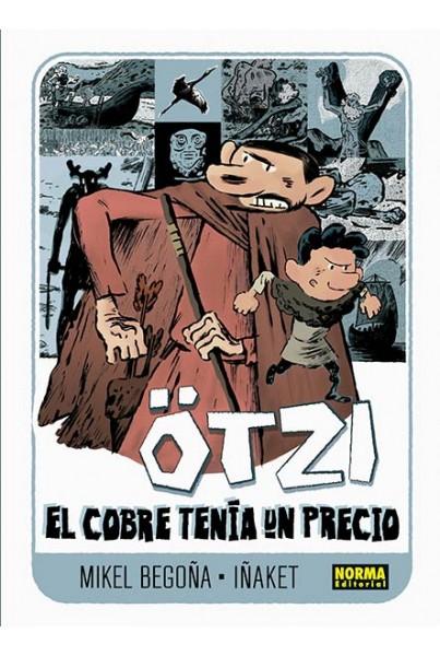 OTZI 3. EL COBRE TENIA UN PRECIO