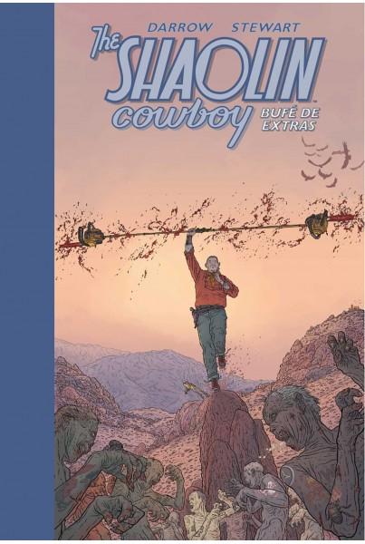 THE SHAOLIN COWBOY #02: BUFÉ DE EXTRAS