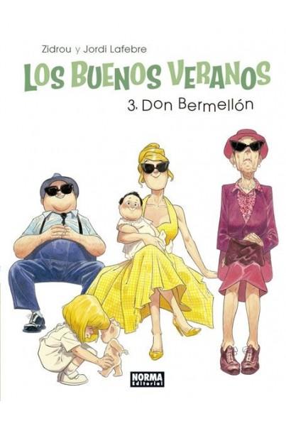 LOS BUENOS VERANOS 3. DON BERMELLON