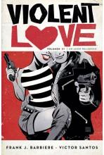 VIOLENT LOVE 01. UN AMOR PELIGROSO