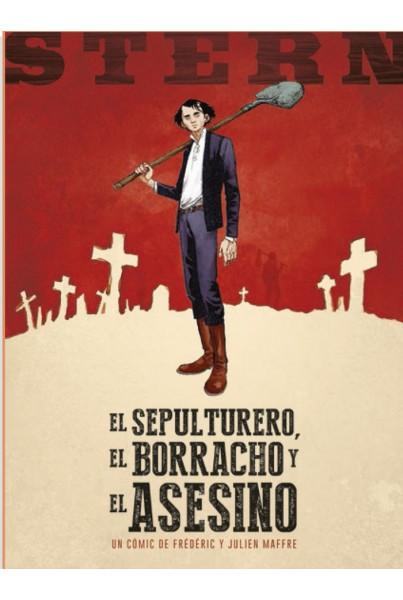 STERN 01. EL SEPULTURERO, EL BORRACHO Y EL ASESINO
