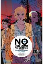 NO SON COMO NOSOTROS 2. NOSOTROS CONTRA VOSOTROS