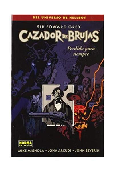 CAZADOR DE BRUJAS #2 - PERDIDO PARA SIEMPRE