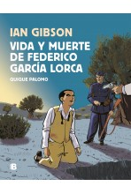 VIDA Y MUERTE DE FEDERICO GARCÍA LORCA
