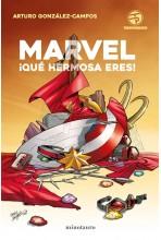 MARVEL ¡QUE HERMOSA ERES!