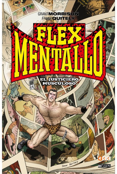 BIBLIOTECA GRANT MORRISON: FLEX MENTALLO - EL JUSTICIERO MUSCULOSO