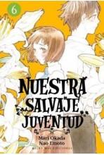 NUESTRA SALVAJE JUVENTUD #06