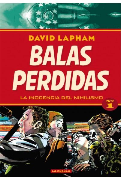 BALAS PERDIDAS 01. LA INOCENCIA DEL NIHILISMO
