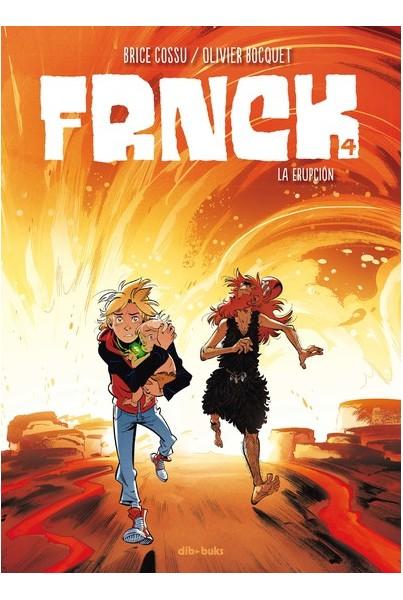 FRNCK #04: LA ERUPCIÓN
