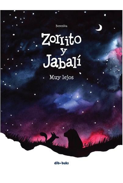 ZORRITO Y JABALÍ #02: MUY LEJOS