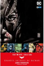 GRANDES AUTORES DE BATMAN: JAMES ROBINSON - CARA A CARA