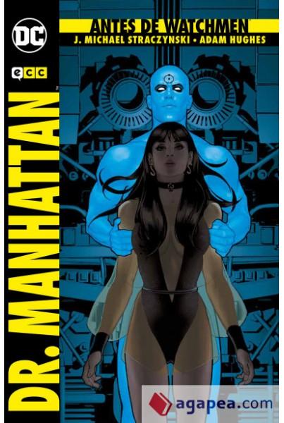 ANTES DE WATCHMEN: DR. MANHATTAN (2ª EDICIÓN)