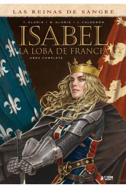 ISABEL: LA LOBA DE FRANCIA (INTEGRAL)
