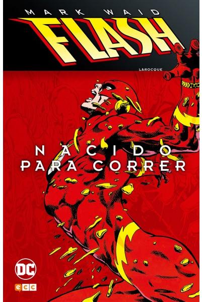 FLASH DE MARK WAID: NACIDO PARA CORRER