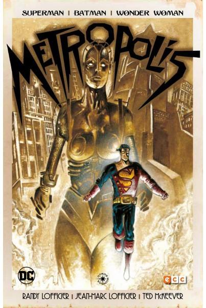 SUPERMAN/BATMAN/WONDER WOMAN: METRÓPOLIS