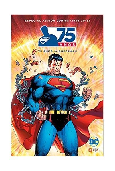 75 AÑOS DE SUPERMAN. ESPECIAL ACTION COMICS (1938-2013)