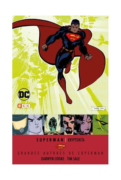 GRANDES AUTORES DE SUPERMAN: DARWYN COOKE Y TIM SALE - KRYPTONITA