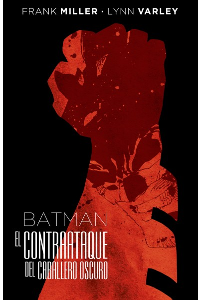 BATMAN: EL CONTRAATAQUE DEL CABALLERO OSCURO (EDICIÓN DELUXE)