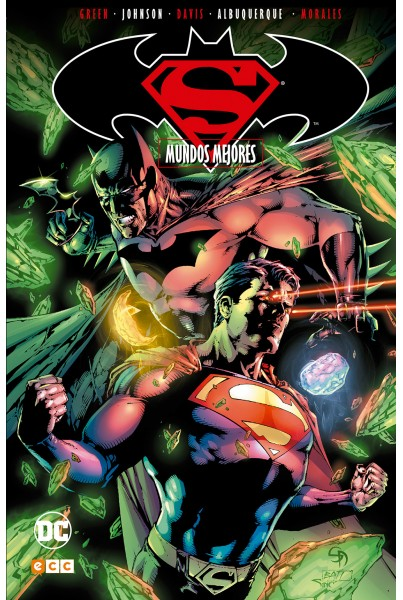 SUPERMAN/BATMAN #04: MUNDOS MEJORES