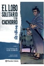 LOBO SOLITARIO Y SU CACHORRO #03 (DE 20) (NUEVA EDICIÓN): LA COLINA DE LOS LOBOS