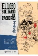LOBO SOLITARIO Y SU CACHORRO #09 (DE 20) (NUEVA EDICIÓN): LA LUNA EN EL ESTE, EL SOL EN EL OESTE