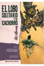 LOBO SOLITARIO Y SU CACHORRO #08 (DE 20) (NUEVA EDICIÓN): SEÑALES DEL INFIERNO