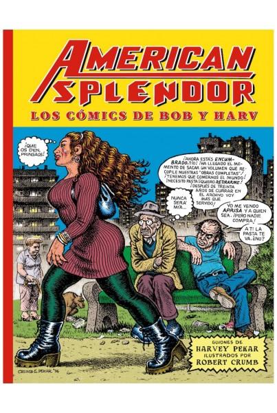 AMERICAN SPLENDOR. LOS COMICS DE BOB Y HARV