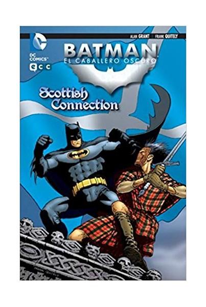 BATMAN, EL CABALLERO OSCURO: SCOTTISH CONNECTION