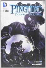 BATMAN: PINGÜINO, DOLOR Y PREJUICIO