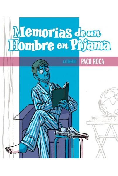 MEMORIAS DE UN HOMBRE EN PIJAMA 4ª EDICION