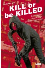KILL OR BE KILLED #02
