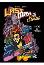 LAST MAN STORIES: NOCHE DE PARTIDO