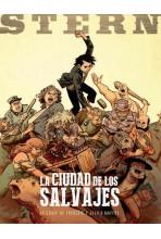 STERN 02. LA CIUDAD DE LOS SALVAJES