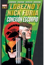 MARVEL GOLD. LOBEZNO Y NICK FURIA. CONEXION ESCORPIO