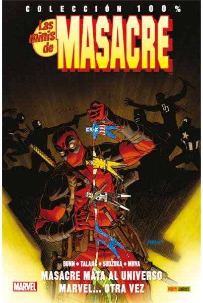 100% MARVEL. LAS MINIS DE MASACRE 11: MASACRE MATA AL UNIVERSO MARVEL... OTRA VEZ