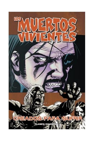 LOS MUERTOS VIVIENTES 08 DE 32: CREADOS PARA SUFRIR