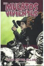 LOS MUERTOS VIVIENTES 12 DE 32: VIVIR ENTRE ELLOS